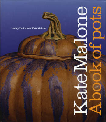 Book Of Pots - Book for sale by Kate Malone 2003